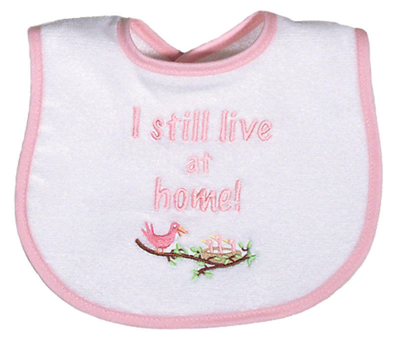 """I still Live at Home"" Girl Bib"