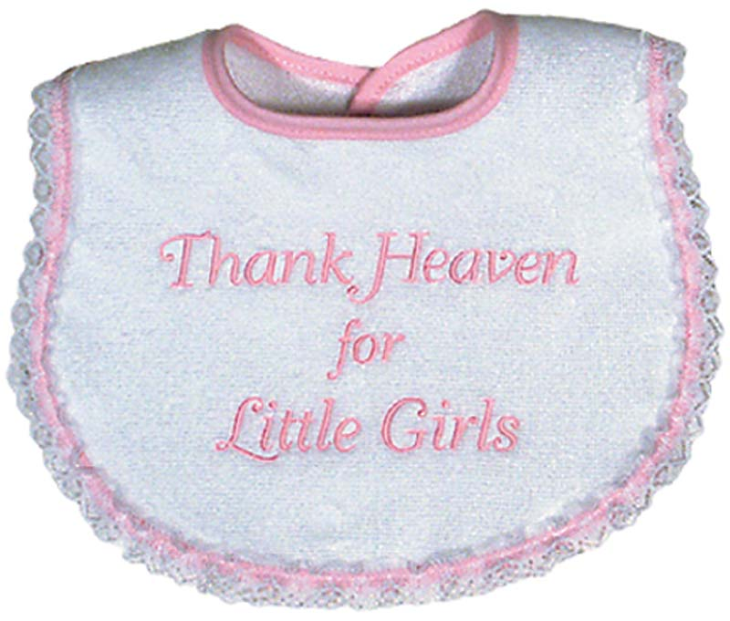 """Thank Heaven for Little Girls"" Bib"