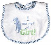"""I am not a Girl"" Boy Bib"