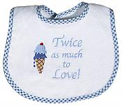 """Twice as Much to Love"" Twin Boy Bib"