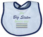 """My Big Sister Loves Me"" Boy Bib"