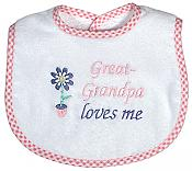 """""""Great-Grandpa Loves Me"""" Girl Bib"""